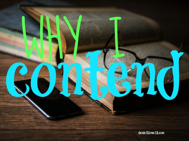 why i contend